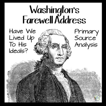 George Washington's Farewell Address Primary Source Analysis