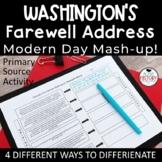 Washington's Farewell Address - Modern Day Mash-Up!