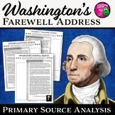Washington's Farewell Address Primary Source Document Analysis
