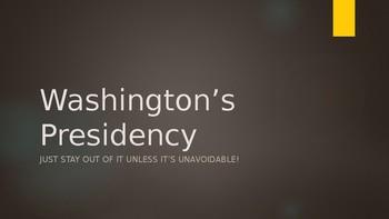 Washington's Presidency PowerPoint