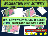 Washington (state) Map Activity- fun, engaging, follow-along 20-slide PPT