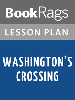 Washington's Crossing Lesson Plans