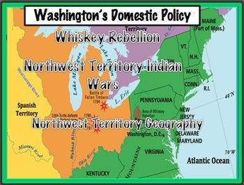 Washington's Domestic Policy - Northwest Territory, Rebellion & Indian Wars