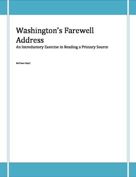 Washington's Farewell Address:  Reading a Primary Source