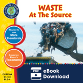 Waste: At the Source Gr. 5-8