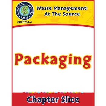 Waste: At the Source: Packaging Gr. 5-8