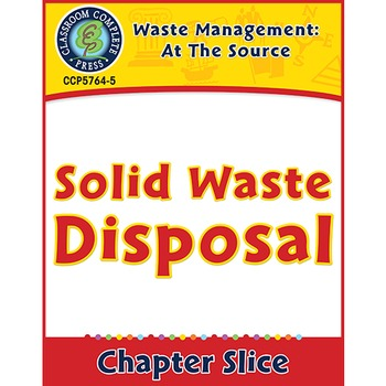 Waste: At the Source: Solid Waste Disposal Gr. 5-8