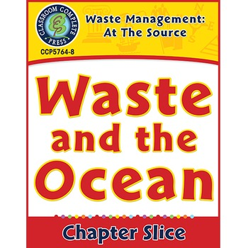 Waste: At the Source: Waste and the Ocean Gr. 5-8