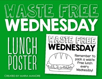 Waste-Free Wednesday Lunch Poster