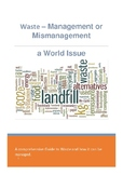 Waste - Management or Mismanagement a World Issue