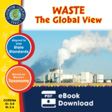 Waste: The Global View Gr. 5-8