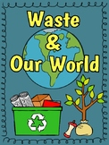 Waste and Our World