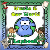 Waste and our World (Alberta Aligned Gr4 Science)