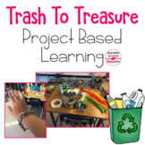 Waste and our World - Project Based Learning