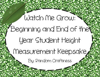 Watch Me Grow: Beginning and End of the Year Keepsake