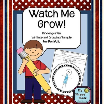 Watch Me Grow! Kindergarten Writing and Drawing Sample for Portfolio