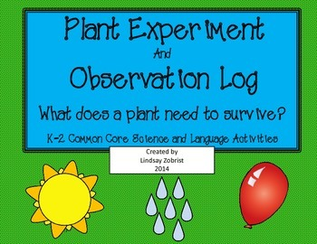 Watch Me Grow! Plant Experiment and Observation Log
