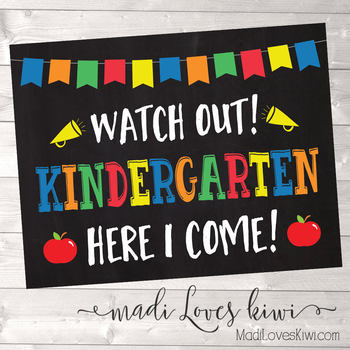 Watch Out Kindergarten! Here I Come! Chalkboard Photo Prop Sign