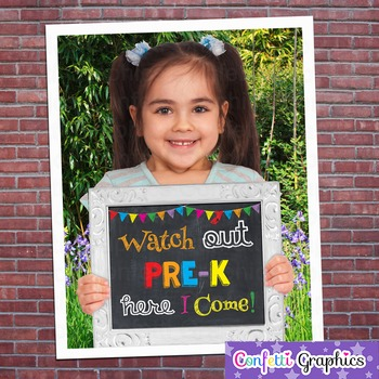 Watch Out Pre-K Here I Come Last Day of School First Day Chalkboard Sign Prop