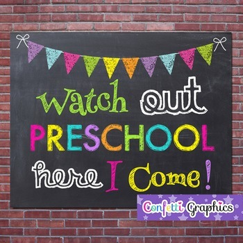 Watch Out Preschool Here I Come First Last Day of School Chalkboard Sign Prop