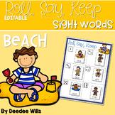 BEACH! Sight Word Roll, Say, Keep-Editable