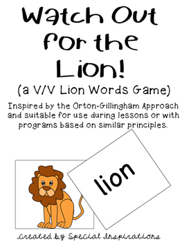 Watch Out for the Lion! (a v/v word game) Orton-Gillingham