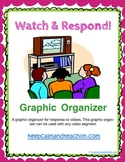 Watch & Respond Video Response Graphic Organizer