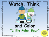 Watch, Think, Color Holidays  Little Polar Bear _ Number I