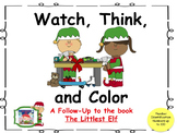Watch, Think, Color Holidays  The Littlest Elf- 3 Differen