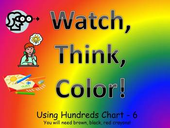 Watch, Think, Color! Using the Hundreds Chart House