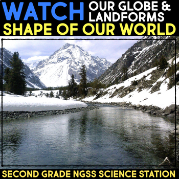 Watch a Video about Maps  - Shape of Our World Second Grade Science Stations