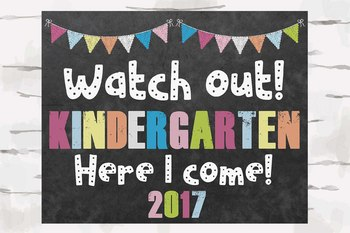 Watch out! Kindergarten Here I come! Chalkboard sign, 10x8 pdf and jpg