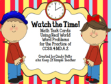 Watch the Time! CCSS 4.MD.2