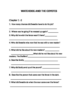 Watchdog and the Coyotes Comprehension Questions