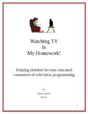 Watching TV Is My Homework