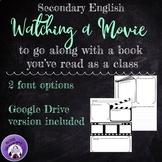 Watching a Movie -- Assignment for Students While They Watch a Literary Movie!