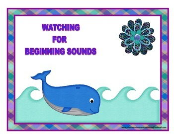 Watching for Beginning Sounds