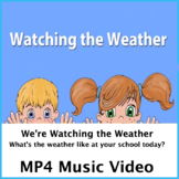 Watching the Weather Music Video