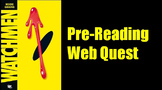 Watchmen - by Alan Moore: Pre-Reading Activity Web-Quest