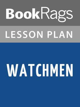 Watchmen Lesson Plans