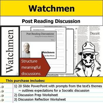 Watchmen - Socratic Method - Post Reading Discussions