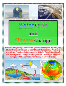 Water Cycle and Climate Change: Reading Comprehension Meets Real Science (COLOR)