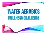 Water Aerobics Wellness Staff Challenge