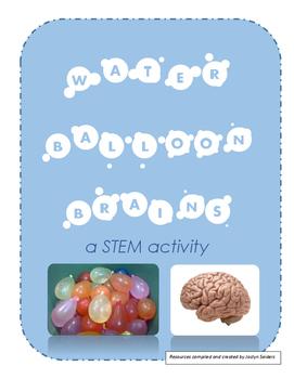 Water Balloon Brains; a STEM activity