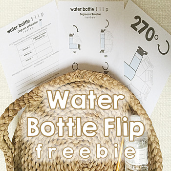 Water Bottle Flip FREEBIE Degrees Of Rotation 2941014 on Degrees Math Graphing Worksheets