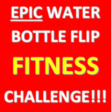 Water Bottle Flip Fitness Challenge