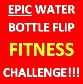 Water Bottle Flip Fitness Challenge