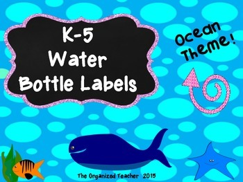 Water Bottle Labels K-5 Ocean Theme FREE