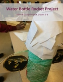 Water Bottle Rocket Project - MYP Rubrics IB Stem Space Tech Design Cycle