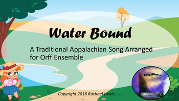 Water Bound: Traditional Appalachian Song Arranged for Orff, Dulcimer